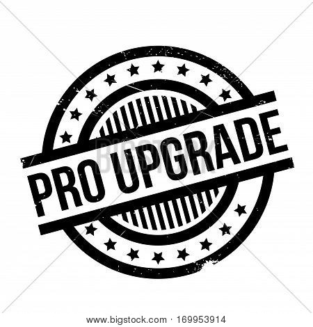 Pro Upgrade rubber stamp. Grunge design with dust scratches. Effects can be easily removed for a clean, crisp look. Color is easily changed.