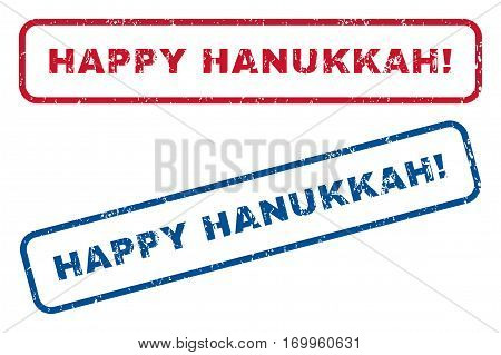 Happy Hanukkah exclamation text rubber seal stamp watermarks. Vector style is blue and red ink caption inside rounded rectangular shape. Grunge design and dust texture. Blue and red signs.