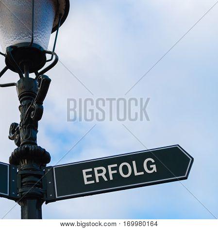 Erfolg Sign, Translation Success In German
