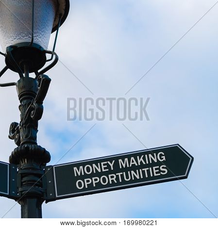 Money Making Opportunities Directional Sign On Guidepost
