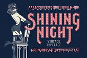 Vintage cabaret style font with beautiful female dancer wearing stocking gloves mask and lingerie. poster