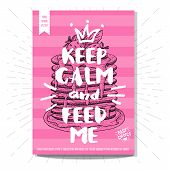 Hand drawn, card, poster. Keep calm and feed me, pancakes, best choice, heart, crown. Lettering, retro background. Sketch style vector. poster