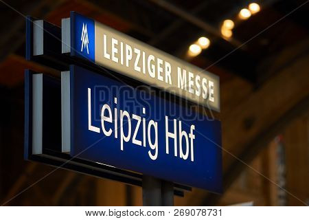 Leipzig, Germany - October 06, 2018: Sign On A Platform In Leipzig Central Station With The Inscript