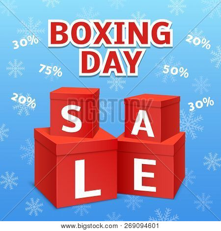 Boxing Day Final Sale Concept Background. Realistic Illustration Of Boxing Day Final Sale Vector Con