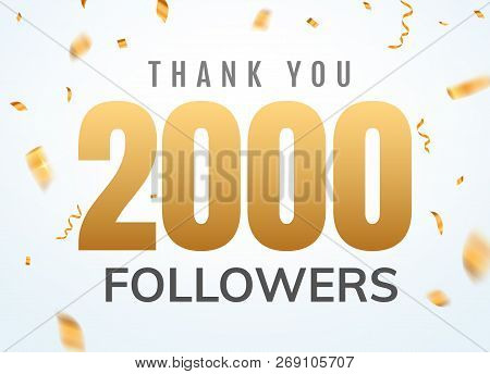 Thank You 2000 Followers Design Template Social Network Number Anniversary. Social Users Golden Numb