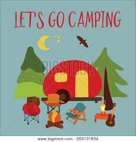 Travel Vector Illustration Let's Go Camping - Summer Camping Scene. Red Camping Van With Campfire, C