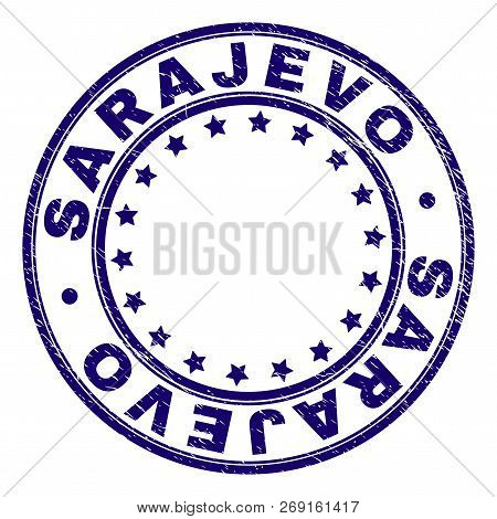Sarajevo Stamp Seal Watermark With Grunge Texture. Designed With Round Shapes And Stars. Blue Vector