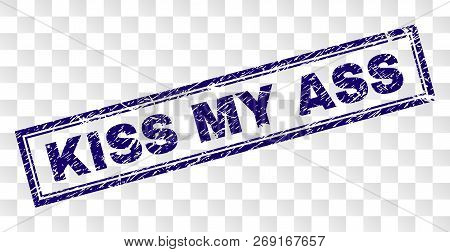 Kiss My Ass Stamp Seal Print With Rubber Print Style And Double Framed Rectangle Shape. Stamp Is Pla