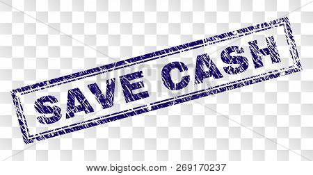 Save Cash Stamp Seal Imprint With Dirty Style And Double Framed Rectangle Shape. Stamp Is Placed On
