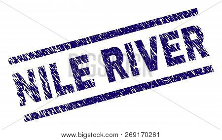 Nile River Seal Print With Scratced Style. Blue Vector Rubber Print Of Nile River Label With Scratch