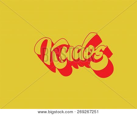 Bravo Kudos. Beautiful Greeting Card Scratched Calligraphy Text Word Kudos Bravo. Hand Drawn Invitat