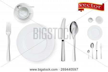 Set Of Fork, Knife, Cup, Plate And Spoons Isolated On White. Isolated Realistic Set Of Table Dining