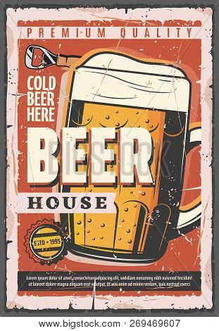 Beer House Retro Vector Poster, Full Glass Tankard Of Oktoberfest Brewery. Beer With Foam In Cup, Vi