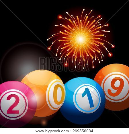 3d Illustration Of Bingo Lottery Balls With 2019 New Years Numbers Over Black Background With Firewo