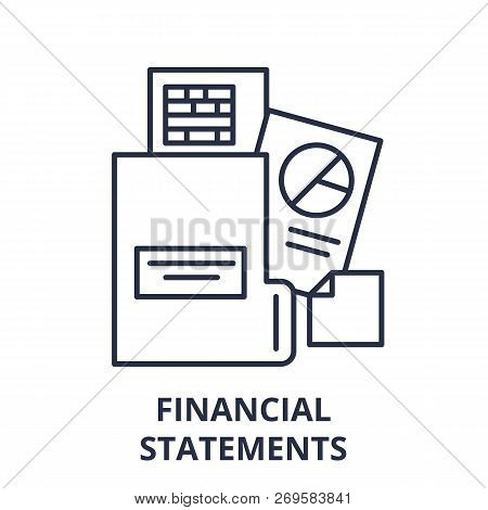 Financial Statements Line Icon Concept. Financial Statements Vector Linear Illustration, Symbol, Sig