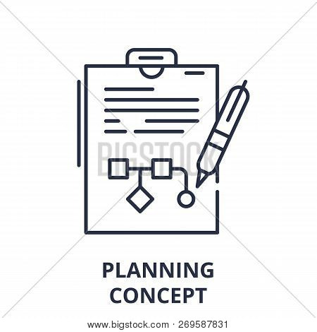 Planning Concept Line Icon Concept. Planning Concept Vector Linear Illustration, Symbol, Sign