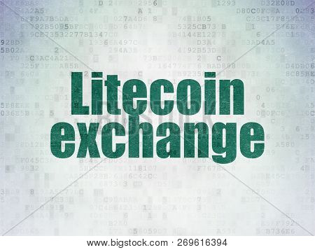 Cryptocurrency Concept: Painted Green Word Litecoin Exchange On Digital Data Paper Background