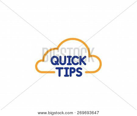 Quick Tips Cloud Line Icon. Helpful Tricks Sign. Colorful Outline Concept. Blue And Orange Thin Line