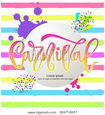 Composition Of Carnival Hand Calligraphy Lettering Inscription On Striped Background With Colorful C