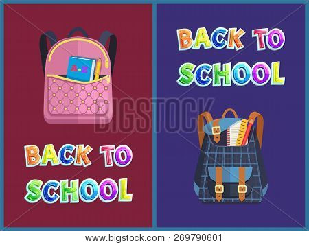Back To School Staff Poster Including Girlie And Unisex Bags. Vector Leather Schoolbag With Pins And