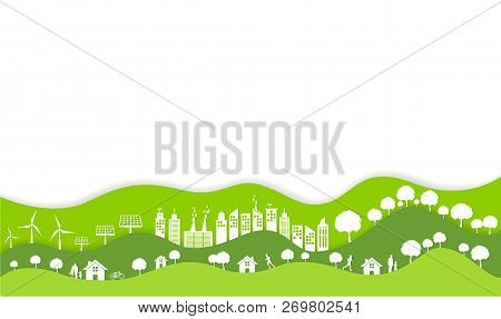 Eco Friendly With Green City On Earth, World Environment Day And Sustainable Development Concept, Ve