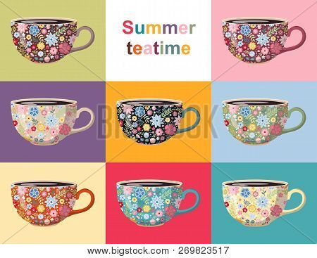 Summer Teatime. Cute Collection Of Cups With Floral Pattern. Crockery Design With Beautiful Flowers