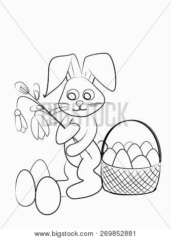 Easter Coloring. Black And White Raster Illustration For Coloring Book.easter Bunny With A Willow, A