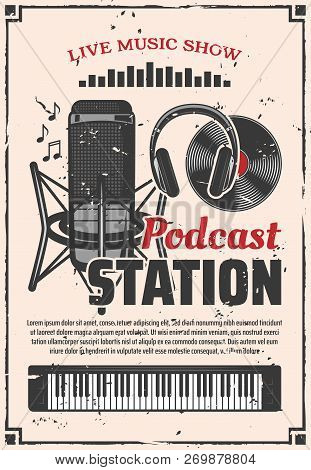 Live Music Show Retro Vector Poster, Podcast Online Radio Station Design. Vector Vintage Microphone