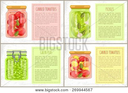 Canned Tomatoes With Bay-leaf, Dill And Peppercorn, Pickles With Garlic And Green Peas Vector Jars.