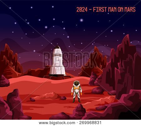 Cosmonaut Or Astronaut On Mars, First Man Or Colonizer On Planet. Spaceman In Spacesuit Near Rocket