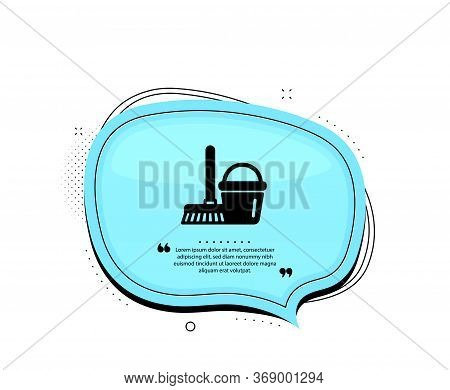 Cleaning Bucket With Mop Icon. Quote Speech Bubble. Washing Housekeeping Equipment Sign. Quotation M