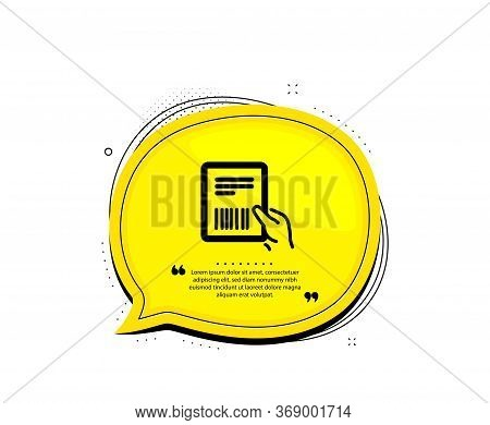 Parcel Invoice Icon. Quote Speech Bubble. Delivery Document Sign. Package Shipping Symbol. Quotation