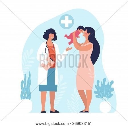 Mom And Child Are Examined By A Pediatrician, Neonatologist. Medical Appointment In The Specialist S