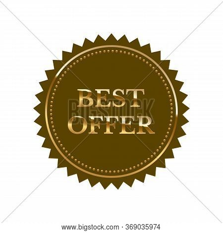 Best Offer Vector Seal Isolated On White Background. Shiny Glossy Golden Round Frame And Promotion T