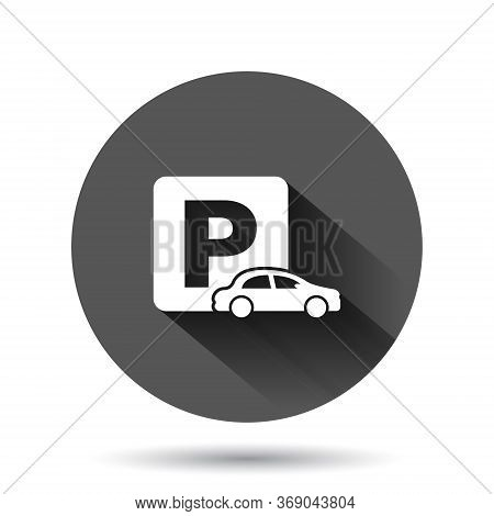 Car Parking Icon In Flat Style. Auto Stand Vector Illustration On Black Round Background With Long S
