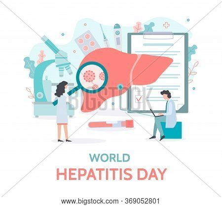 World Hepatitis Day. Diagnostics And Treatment Of The Liver. Medical Banner With Tiny People. Flat V