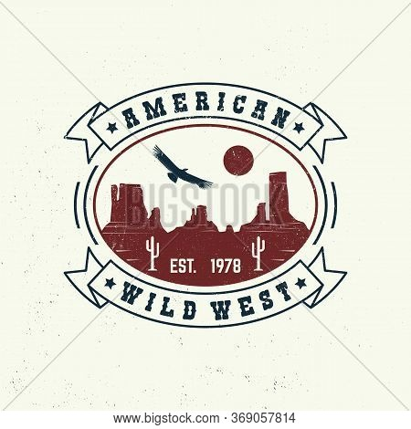 American Wild West Badge, T-shirt. Vector Illustration. Concept For Shirt, Logo, Print, Stamp, Tee W