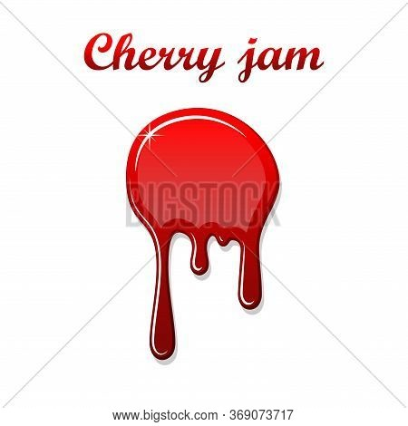 Red Cherry Drip Confiture 3d. Berry Sweet Jam Spot Isolated White Background. Drips Flowing Down Sta