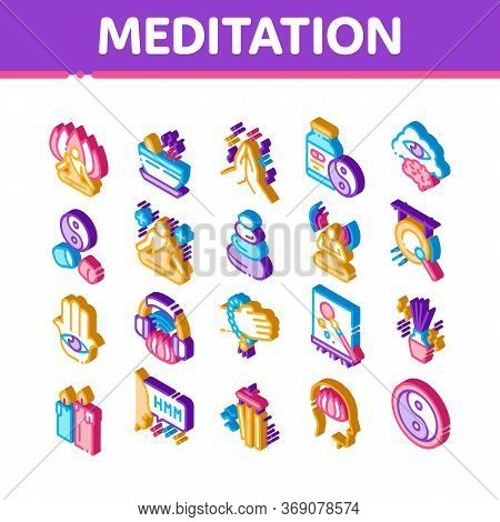 Meditation Practice Icons Set Vector. Isometric Meditation Yoga Relaxation Aromatic Therapy, Human C