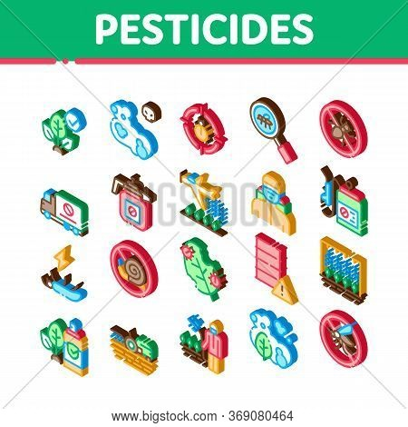 Pesticides Chemical Icons Set Vector. Isometric Pesticides For Agricultural Field Processing By Plan