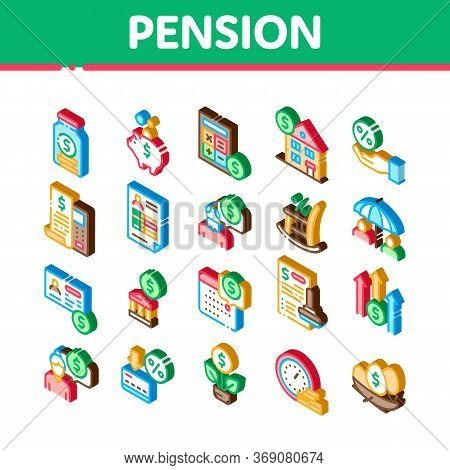 Pension Retirement Icons Set Vector. Isometric Money In Glass Bottle And Box, Calculator And Clock,