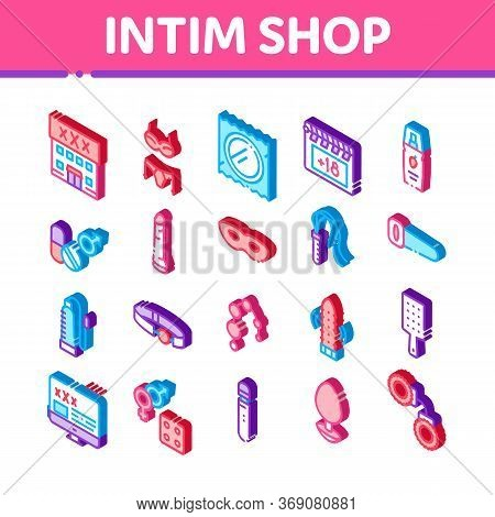 Intim Shop Sex Toys Icons Set Vector. Isometric Intim Shop Building And Internet Web Site, Collar An