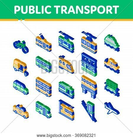 Public Transport Vector Icons Set. Isometric Trolleybus And Bus, Tramway And Train, Cable Way And Mo