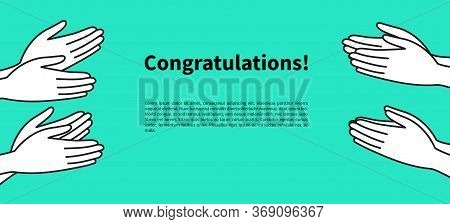Crowd Cheering Banner, People Clap Their Hands, Applause For Winner, Delight. Vector Flat Illustrati