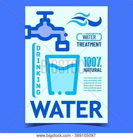 Drinking Water Creative Promotional Poster Vector. Faucet And Glass With Natural Water Advertising B