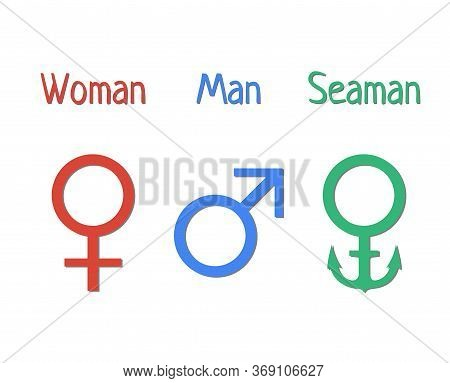 Gender Symbols. Humorous Depiction Of The Symbols Of A Man Woman And Seaman