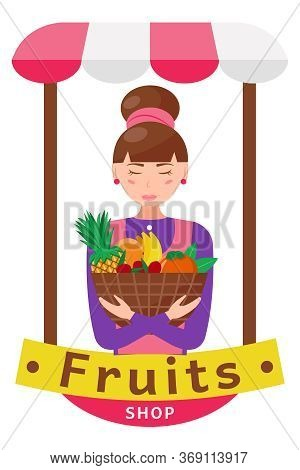 Cute Girl Seller With A Basket Of Fruits.  Fruit Shop, Counter. Cartoon Vector Illustration