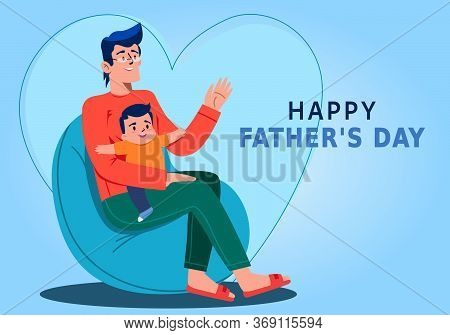 Happy Father's Day Father And Son Illustration. Vector Illustration Father And Son. Father's Day Gre