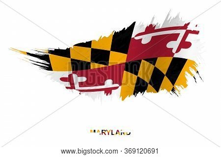 Flag Of Maryland State In Grunge Style With Waving Effect, Vector Grunge Brush Stroke Flag.