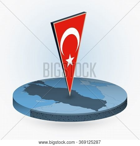 Turkey Map In Round Isometric Style With Triangular 3d Flag Of Turkey, Vector Map In Blue Color.